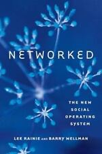 Networked: The New Social Operating System MIT Press