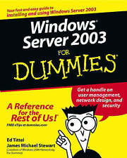 Windows Server 2003 For Dummies by James M. Stewart, Ed Tittel (Paperback, 2003)