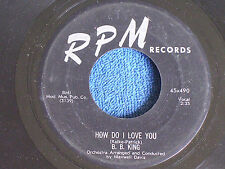 B.B. King/How Do I Love You-You Can't Fool My Heart/RPM Records 490/EX to M-