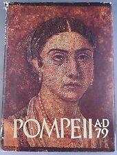 Pompeii A-D 79 Art Book Museum of Fine Arts, December 1978 First edition