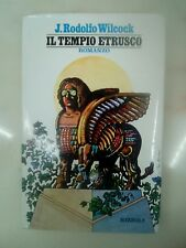 J.Rodolfo Wilcock, Il Tempio Etrusco,Rizzoli1973,1°ed-Pp204