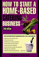 How to Start a Home-Based Catering Business (Home-