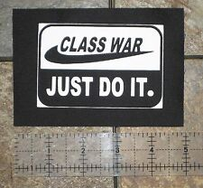 CLASS WAR DIY Punk Patch Human Rights Liberation Anarchy struggle just do it