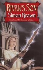 Chronicles of Kydan: Rival's Son Bk. 2 by Simon Brown (2006, Paperback)