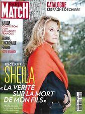 PARIS MATCH n°3572 02/11/2017 Sheila/ Raqqa/ Pénurie beurre/ Catalogne/ Castaner