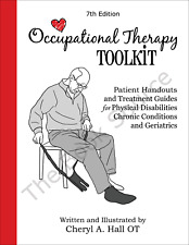 Occupational Therapy Toolkit: Patient Handouts and Treatment Guides (OT Toolkit)