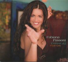 E Minha Vez by Fabiana Passoni