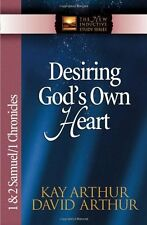 Desiring Gods Own Heart: 1 & 2 Samuel & 1 Chronicles (The New Inductive Study S