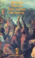 10/18. BARBARA HAMBLY: UNE SAISON DE FIEVRES. 2002.