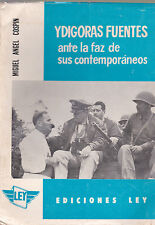 1970 1ST YDIGORAS FUENTES ANTE LA FAZ DE SUS CONTEMPORANEOS by COSPIN; GUATAMALA