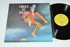 CIRQUE DU SOLEIL Soundtrack LP 1987 Naga Records Quebec Canada CS-1187 VG+/VG+