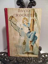 Life of DAVID CROCKETT Davy Humorist Backwoodsman Frontiersman Creek War Alamo