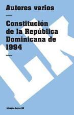 Constitución de la República Dominicana de 1994 by Varios (2014, Paperback)