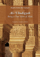 Al Ubudiyyah : Being a True Slave of Allah (PB)