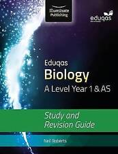 Eduqas Biology for A Level Year 1 & AS: Study and Revision Guide by Neil Roberts (Paperback, 2016)
