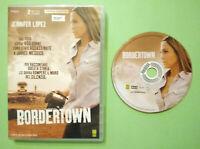 DVD Film Ita Thriller BORDERTOWN jennifer lopez ex nolo no vhs cd lp mc (T6)