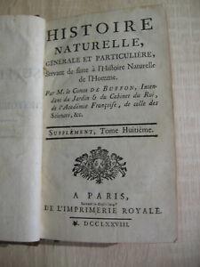 Buffon : Histoire Naturelle (supplément T VIII) Imprimerie Royale 1778