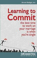 Learning to Commit: The Best Time to Work on Your Marriage is When-ExLibrary