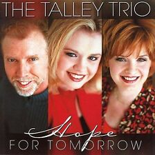 Hope for Tomorrow by Talley Trio (CD, Jul-2002, Horizon)