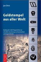 Fachbuch Goldstempel aus aller Welt, NEU und OVP, sehr günstig und gut