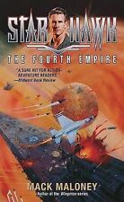 Starhawk Book 3 : The Fourth Empire (P/Back, 2002) by Mack Maloney [1st Edition]