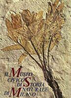 Il museo civico di storia naturale di Milano - Banca popolare di Milano 1978