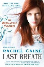 The Morganville Vampires: RACHEL CAINE LAST BREATH P/B FREE U.S. SHIPPING