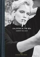 Dalston in the 80s, Hardcover by Holligan, Andrew, ISBN 1910566187, ISBN-13 9...