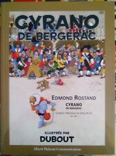 """CYRANO de BERGERAC par DUBOUT - 2011 """"Albert Dubout Communication"""""""