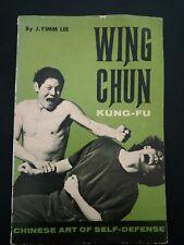 Wing Chun Kung Fu  Chinese Art Of Self Defense by  J. Yimm Lee 3er printing 1974