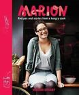 Marion: Recipes and Stories from a Hungry Cook by Marion Grasby (Hardback, 2011)