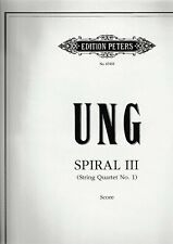 Chinary Ung: Spiral III (String Quartet Nr.1)
