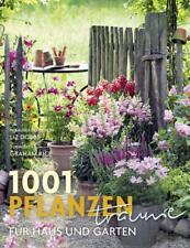 Liz Dobbs 1001 Pflanzenträume für Haus und Garten