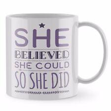 Cute Mug - She Believed Motivation Office Desk Coffee Mug Funny Mug Tea ST16