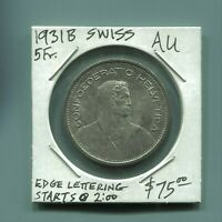 SWITZERLAND - FANTASTIC SILVER 5 FRANCS, 1931 B, KM# 40 (LETTERING STARTS AT 2)