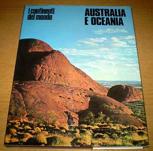 AUSTRALIA E OCEANIA I Continenti del Mondo Storia naturale SANSONI Edit. 1969