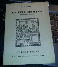 la vita romana-u.e.paoli-classe unica-rai radiotelevisione italiana 1954