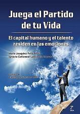 Juega el Partido de Tu Vida. el Capital Humano y el Talento Residen en Las...