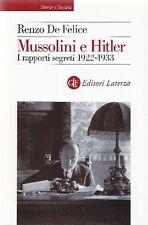 DE FELICE Renzo. Mussolini e Hitler. Laterza, 2013
