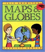 Maps and Globes (Reading Rainbow Book) by Jack Knowlton