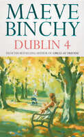 Dublin 4, Binchy, Maeve, Very Good Book