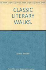 Classic Literary Walks ([Classic walks series]),Jeremy Evans