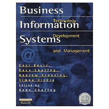 Business Information Systems: Technology Development and Management by Dave Cha…