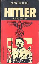 HITLER VOLUMEN 2 ALAN BULLOCK EDITORIAL BRUGUERA SEXTA EDICION 1978 TC12027 A6C2