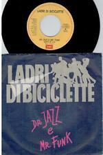 LADRI DI BICICLETTE Dr Jazz e Mr Funk 45rpm 7' + PS 1989 ITALY EX+