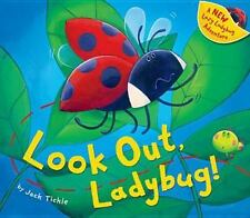 Look Out, Ladybug!: By Jack Tickle