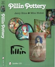 New! Pillin Pottery by Kline & Nickel, over 700 color photos New