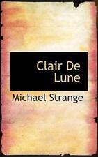 Clair de Lune: By Michael Strange