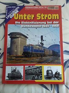 Eisenbahn Kurier EK Special 142 Unter Strom Elektrifizierung Bundesbahn