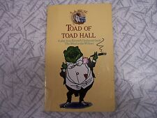 Toad of Toad Hall by A.A. Milne a Play based on Kenneth Grahame's Novel 1990